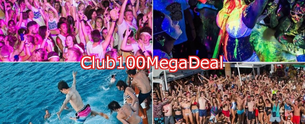 Club100MegaDeal – Ayia Napa Events Package